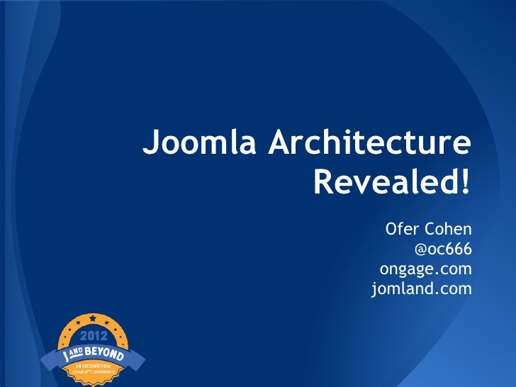 Jab12 - Joomla! architecture revealed