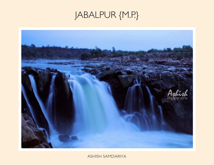 JABALPUR {M.P.}       ASHISH SAMDARIYA