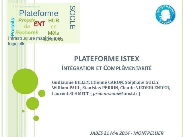 Journées ABES 2014 - Focus sur la plateforme Istex