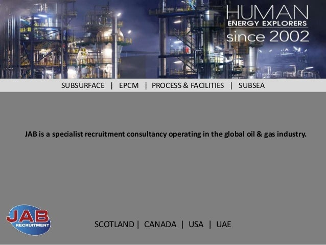 SUBSURFACE | EPCM | PROCESS & FACILITIES | SUBSEAJAB is a specialist recruitment consultancy operating in the global oil &...
