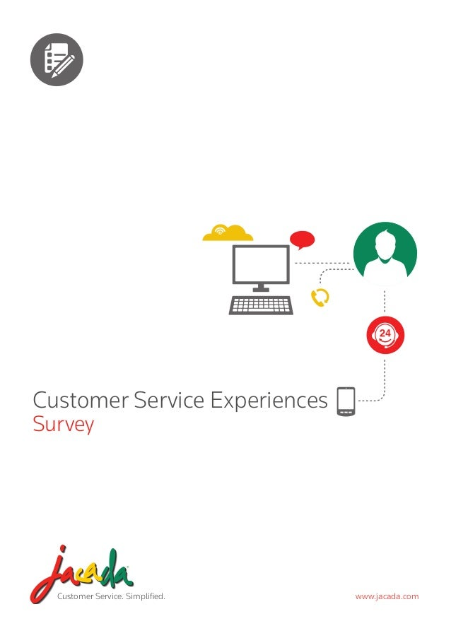 Customer Service Experiences Survey  Customer Service. Simplified.  www.jacada.com