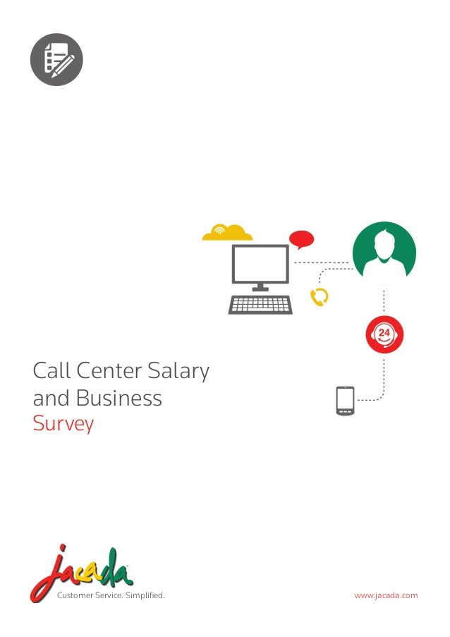 Call Center Salary and Business Survey  Customer Service. Simplified.  www.jacada.com