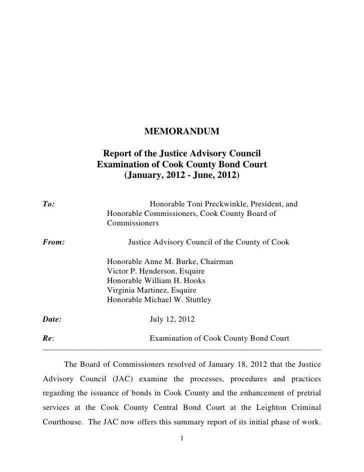 MEMORANDUM                  Report of the Justice Advisory Council                 Examination of Cook County Bond Court  ...