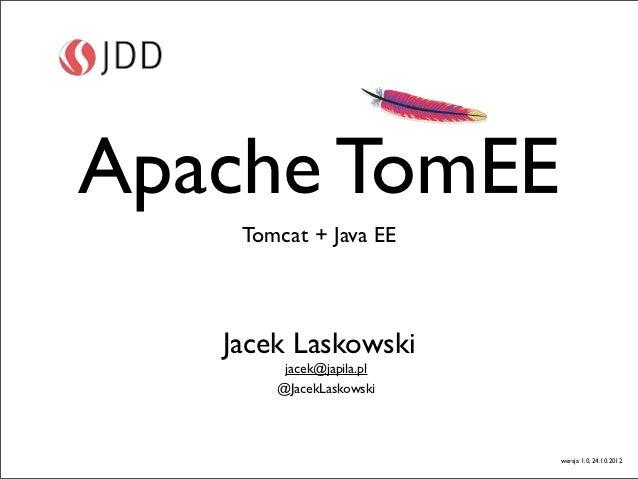 Apache Tomcat + Java EE = Apache TomEE