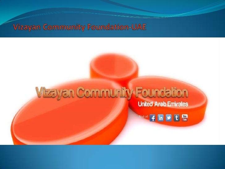 Vizayan Community Foundation-UAE         Jack Canfield*Originator of The Chicken SoupFor The Soul Series*Featured Teacher...