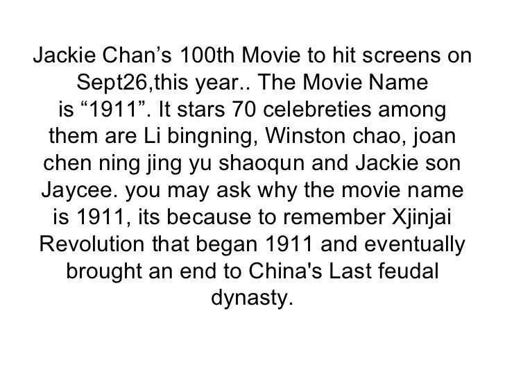 """Jackie Chan's 100thMovieto hit screens on Sept26,this year.. The Movie Name is""""1911"""". It stars 70 celebreties among the..."""