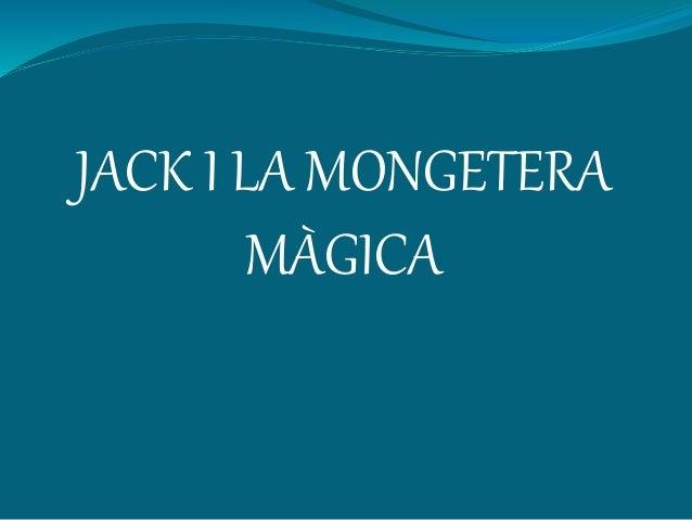 JACK I LA MONGETERA MÀGICA