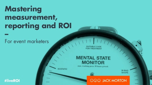 HOW TO: Measure ROI for Live Events