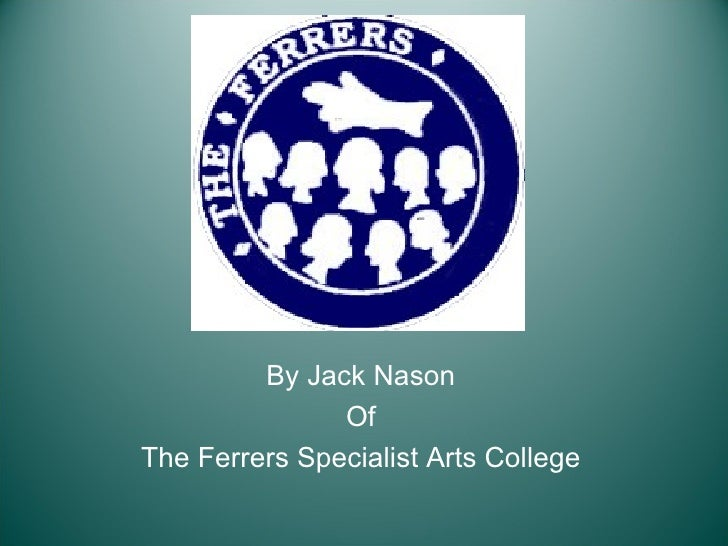 Jack Nason -  The Ferrers Specialist Art College