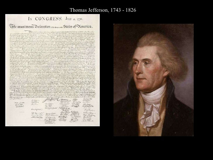 Thomas Jefferson, 1743 - 1826