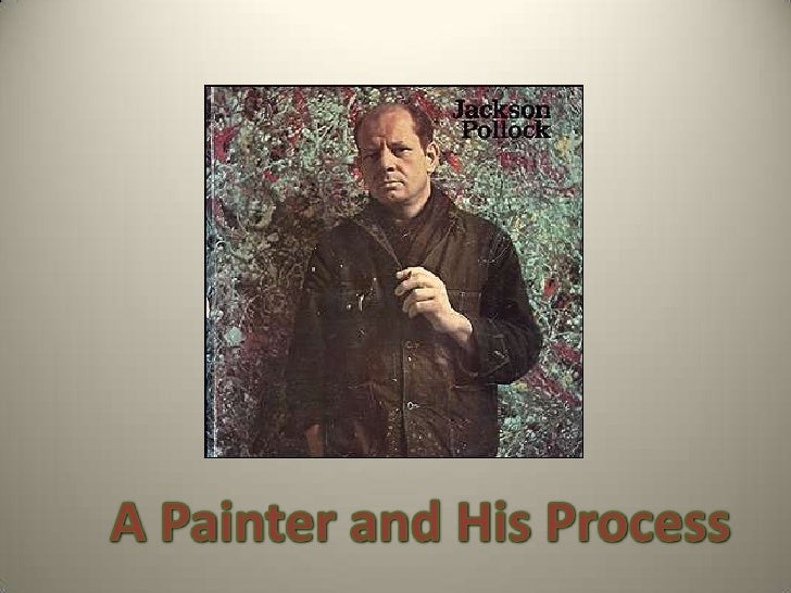 A Painter and His Process<br />