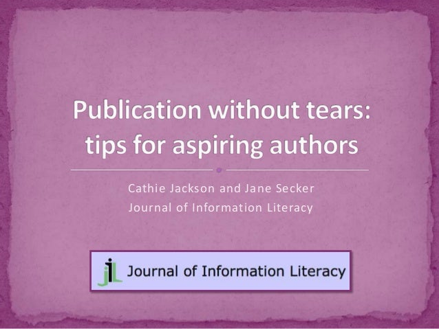 Jackson & Secker - Publication without tears: tips for aspirational authors