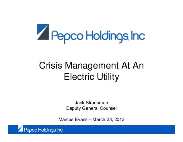 Crisis Management A ACi i M                  At An       Electric Utility                      y           Jack Strausman ...