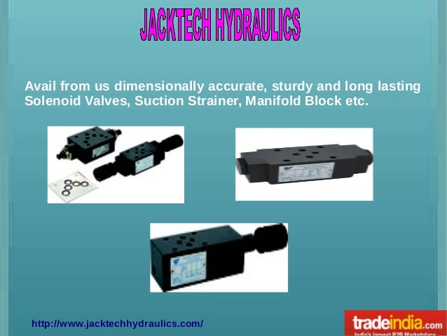 Avail from us dimensionally accurate, sturdy and long lasting Solenoid Valves, Suction Strainer, Manifold Block etc.  http...
