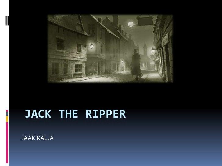 JACK THE RIPPER JAAK KALJA