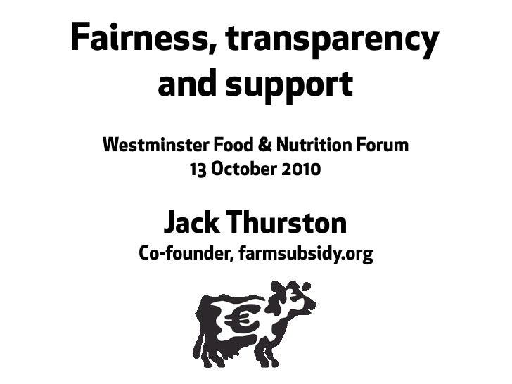 Jack Thurston (farmsubsidy.org): Westminster Forum on Food and Nutrition: CAP