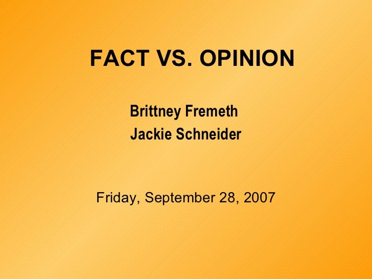 Fact vs Opinion