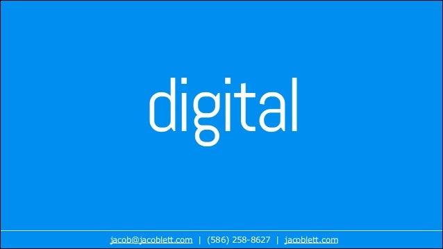 digital jacob@jacoblett.com | (586) 258-8627 | jacoblett.com