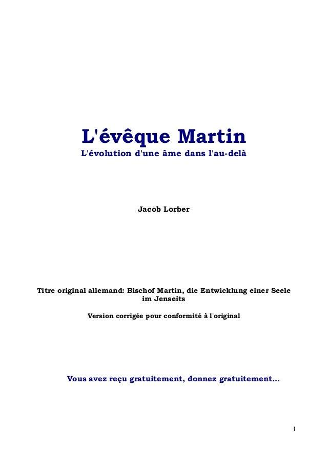 Lévêque Martin           Lévolution dune âme dans lau-delà                           Jacob LorberTitre original allemand: ...