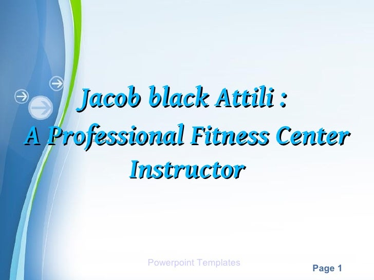 Jacob Attili : A professional Fitness center Instructor