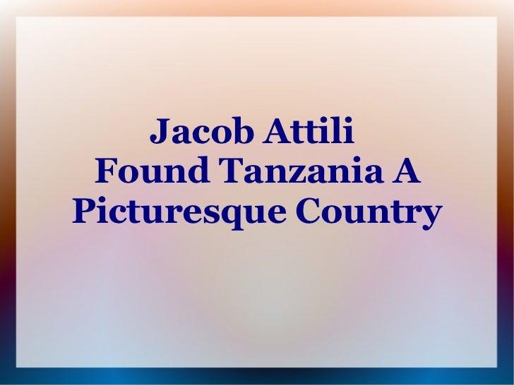 Jacob Attili Found Tanzania APicturesque Country
