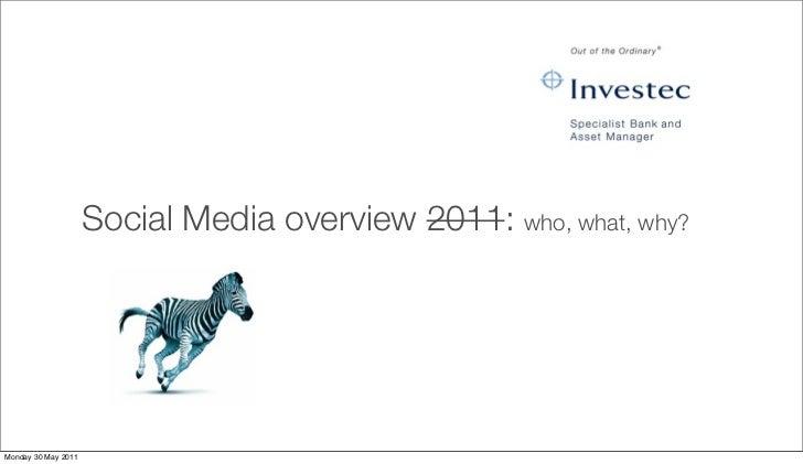 Jaco Meiring: Social Media Overview 2011 ish: D4C