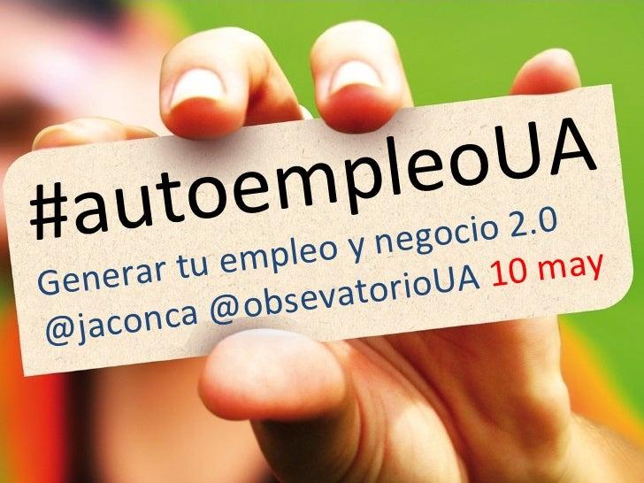toe mp leo UA#aur tu empleo y negocio 2.may                           0Genera         evatorio UA 10  jaconca @obs@
