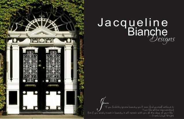 Jacqueline Bianche Designs Portfolio