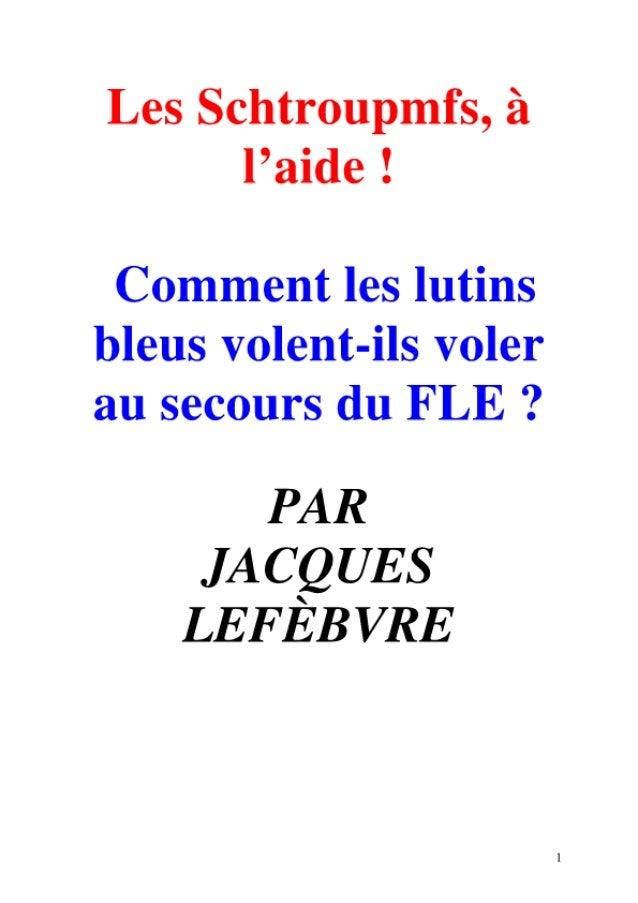 Jacques Lefebvre Les Schtroumpfs