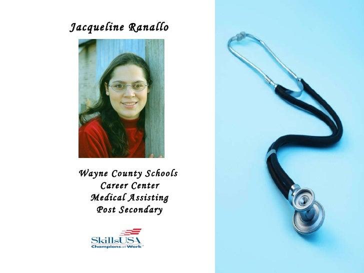 Jacqueline Ranallo Wayne County Schools  Career Center Medical Assisting Post Secondary