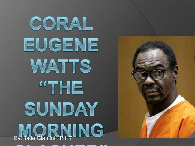 Coral Watts-J. Giantini