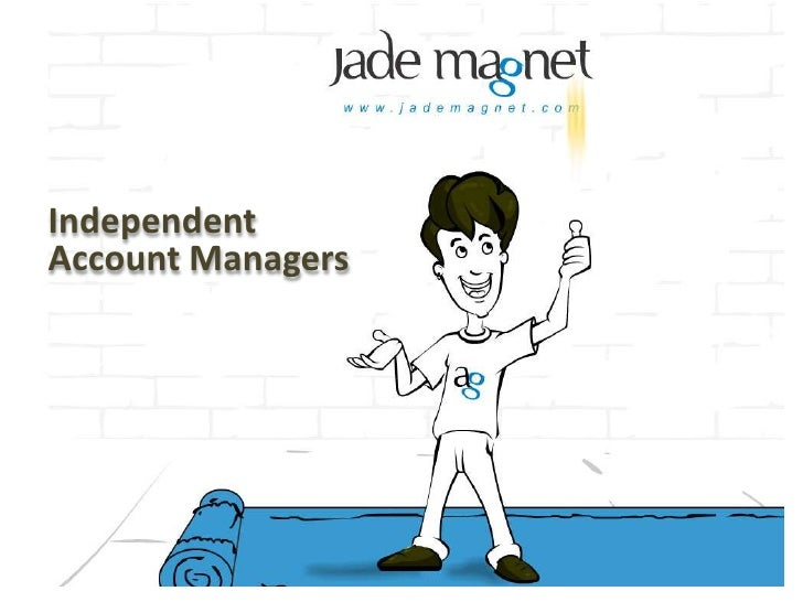 Independent Account Managers<br />