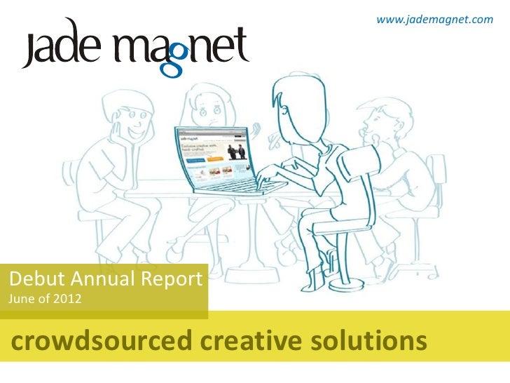 Jade Magnet Annual Report 2012