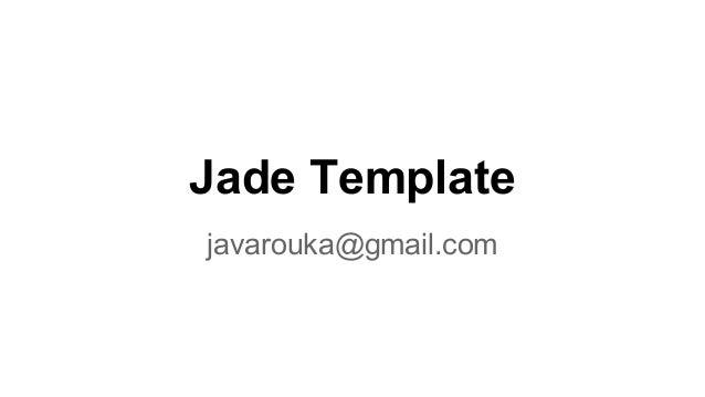 Jade template for okjsp