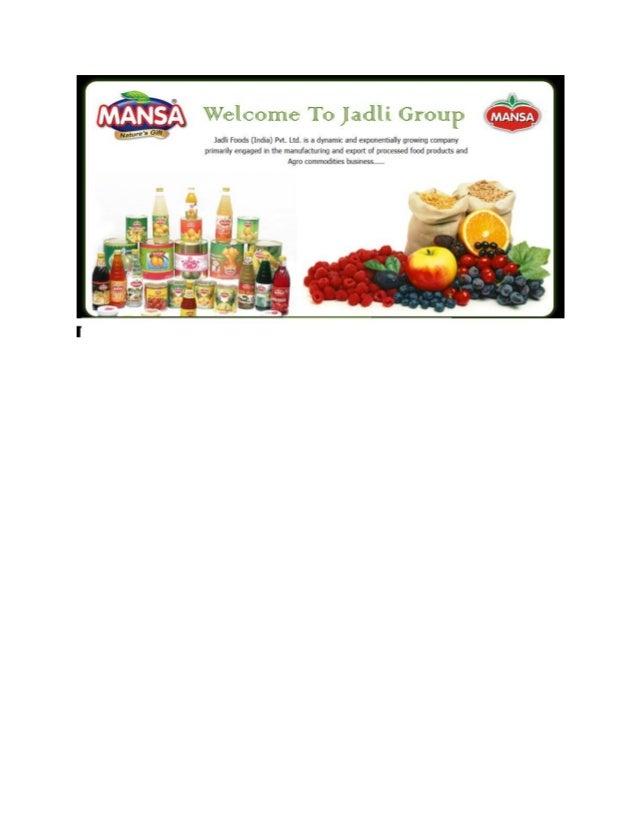 Jadli foods (India) Pvt. Ltd.