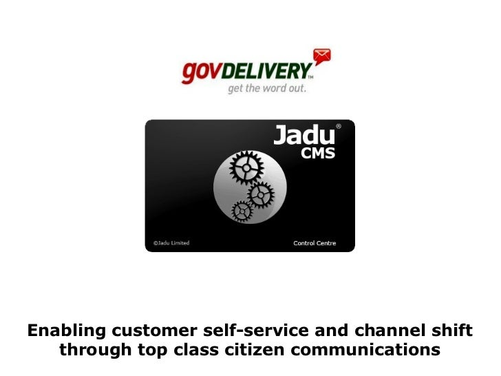 Enabling customer self-service and channel shift through top class citizen communications