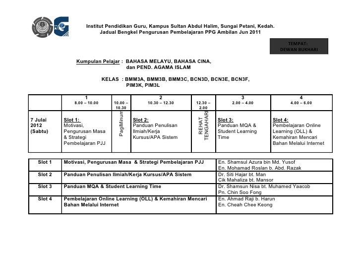 Institut Pendidikan Guru, Kampus Sultan Abdul Halim, Sungai Petani, Kedah.                          Jadual Bengkel Penguru...