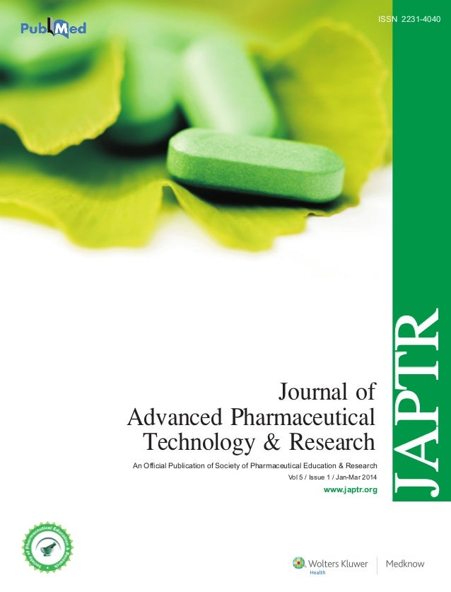 Journal of Advanced Pharmaceutical Technology & Research • Volume 5 • Issue 1 • January-March 2014 • Pages 1-***  JAPTR  I...