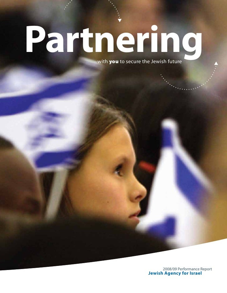 Partnering     with you to secure the Jewish future                                    2008/09 Performance Report         ...