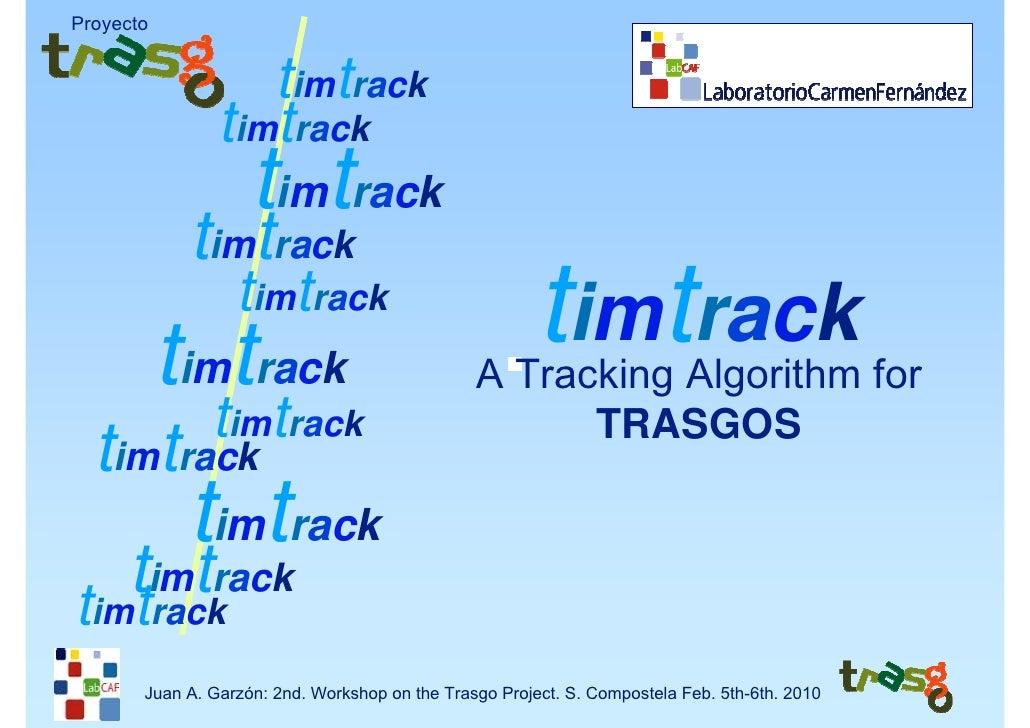 Ja Garzon Tim Trackfor Trasgos