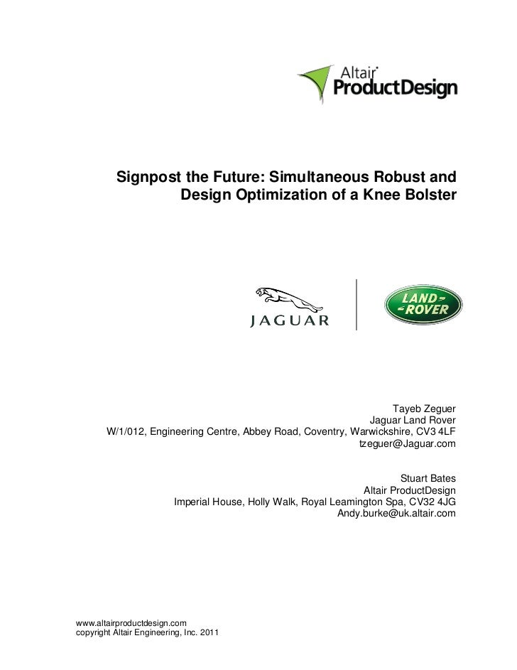 Signpost the Future: Simultaneous Robust and                  Design Optimization of a Knee Bolster                       ...
