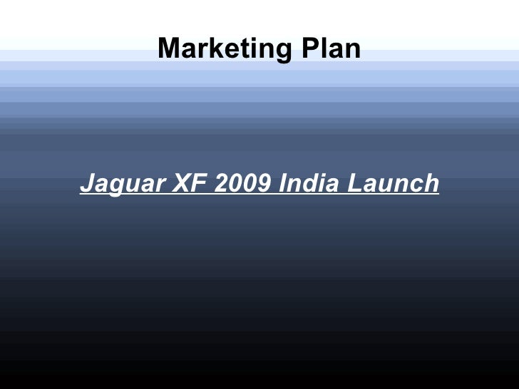 jaguar marketing strategies Transcript of jaguar marketing plan presentation forecasting & marketing-our five year goal is to increase our marketing share to five percent -we will achieve this.
