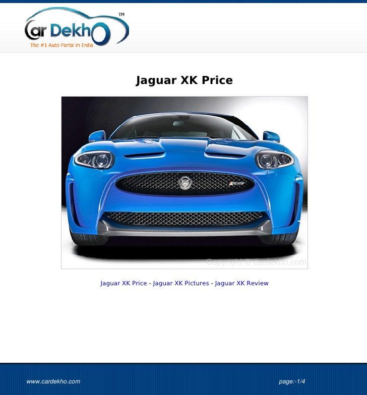 Jaguar XK Price                   Jaguar XK Price - Jaguar XK Pictures - Jaguar XK Reviewwww.cardekho.com                 ...