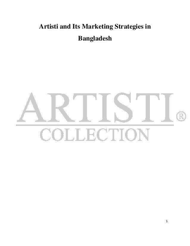 Artisti and Its Marketing Strategies in             Bangladesh                                          1