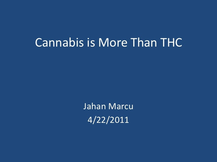 Cannabis is More Than THC