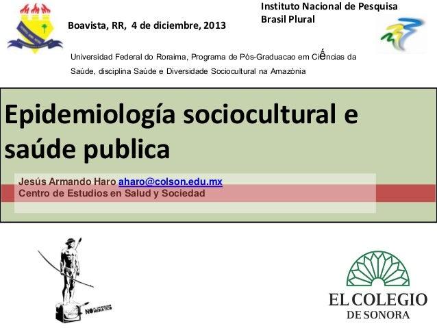 Epidemiologia sociocultural e saude publica 2013