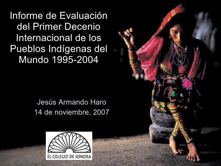 """Pueblos Indigenas de Latinoamerica. Un decenio de """"desarrollo"""""""