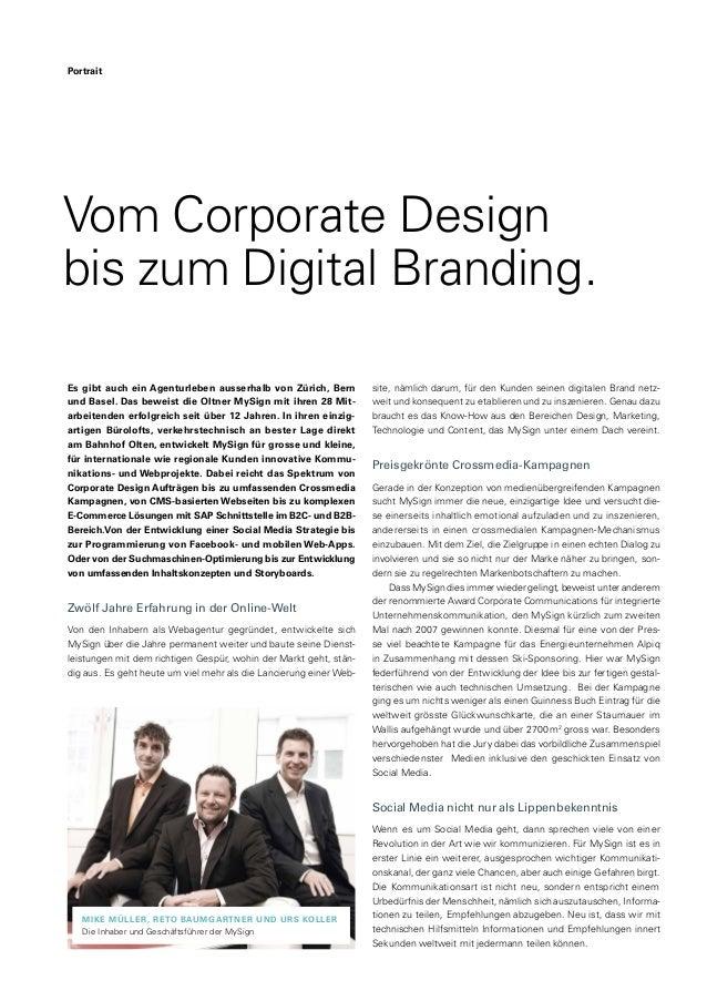 Vom Corporate Design bis zum Digital Branding. Es gibt auch ein Agenturleben ausserhalb von Zürich, Bern und Basel. Das be...