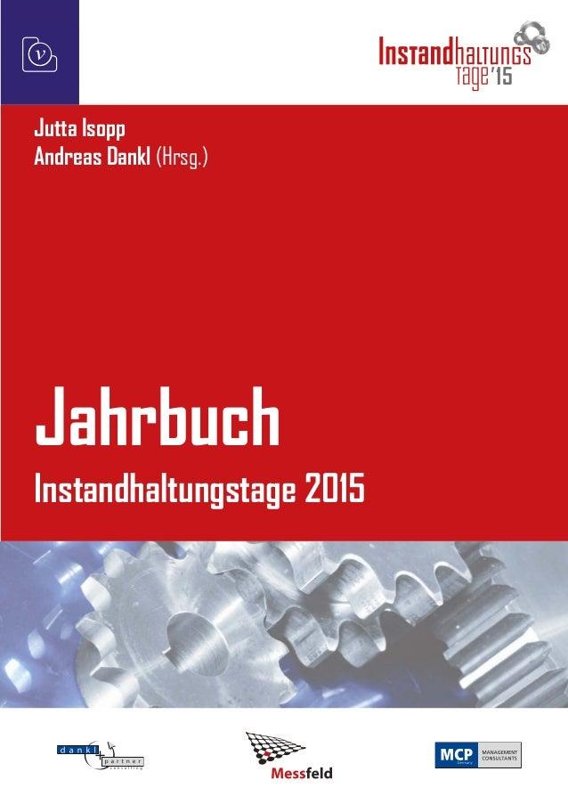 v 15 Jutta Isopp Andreas Dankl (Hrsg.) Jahrbuch Instandhaltungstage 2015
