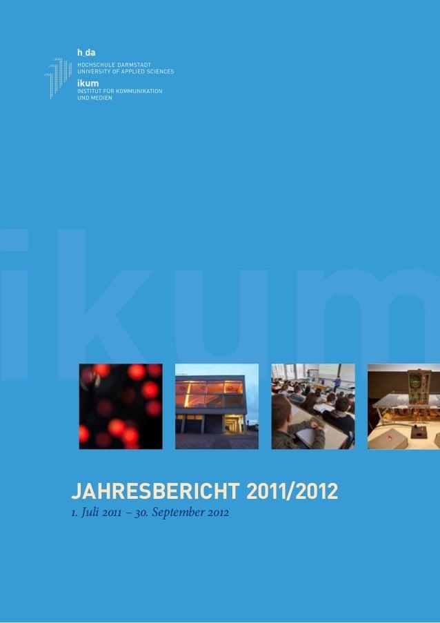 Jahresbericht 2011/20121. Juli 2011 – 30. September 2012